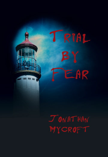 Trial By Fear